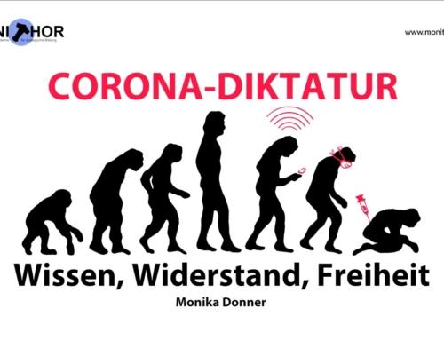 Corona-Diktatur – Wissen, Widerstand, Freiheit – Monika Donner